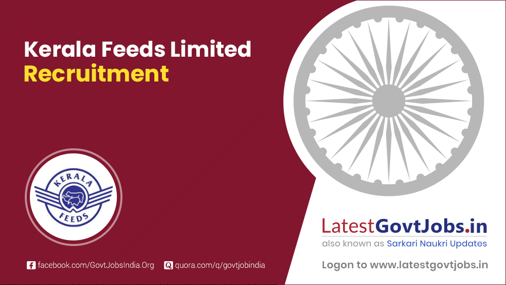 Kerala Feeds Limited Recruitment