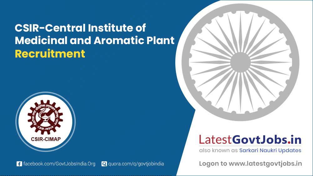 CSIR-Central Institute of Medicinal and Aromatic Plant Recruitment