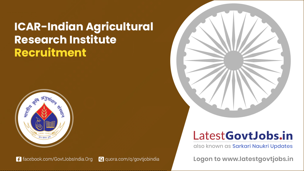 ICAR-Indian Agricultural Research Institute Recruitment