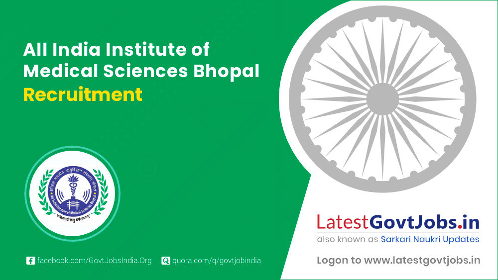 All Indian Institute of Medical Sciences Bhopal - Recruitment