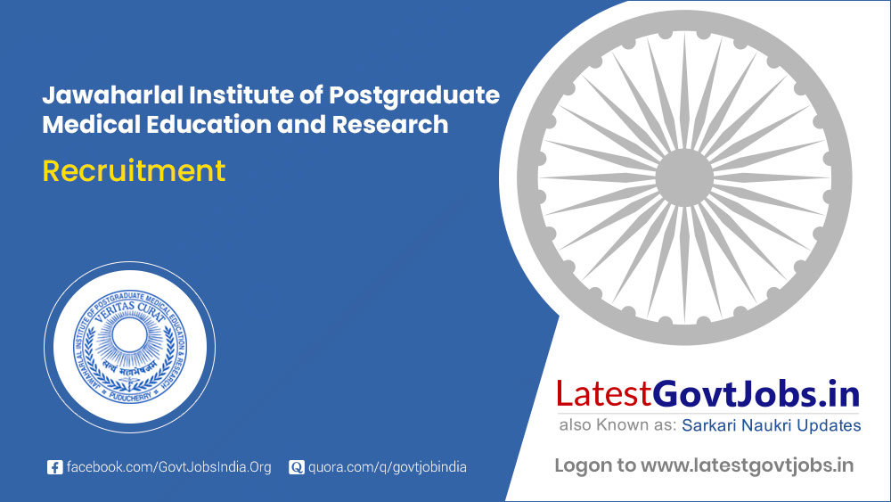 Jawaharlal Institute of Post Graduate Medical Education and Research Recruitment