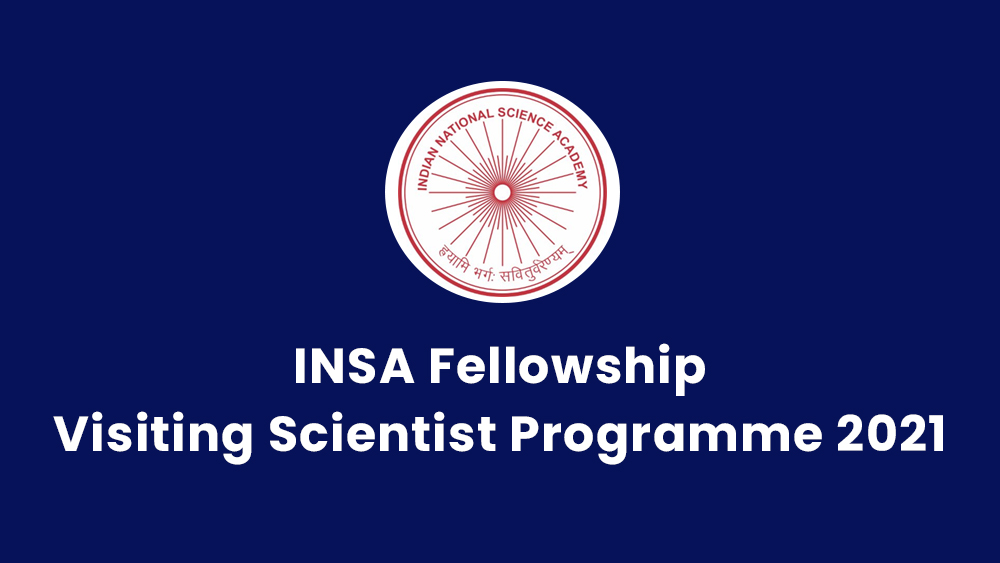 INSA Fellowship - Visiting Scientist Programme 2021