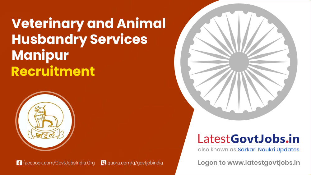 Veterinary & Animal Husbandry Services Manipur Recruitment