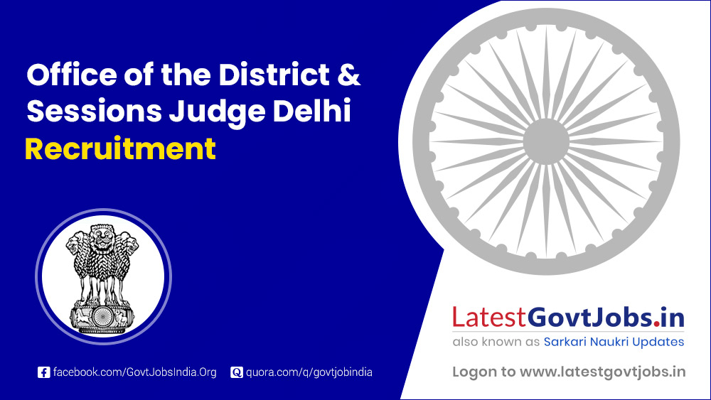 Office of the District & Sessions Judge Delhi Recruitment